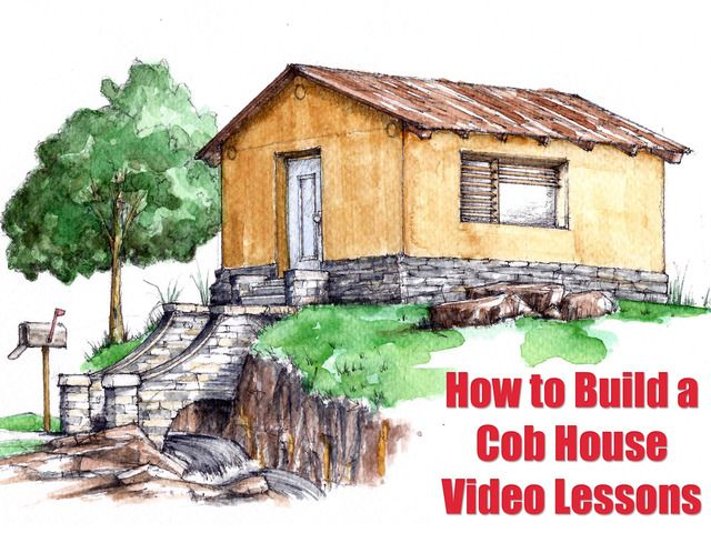 Cob houses natural building virtual workshop videos by for Virtual dream home builder