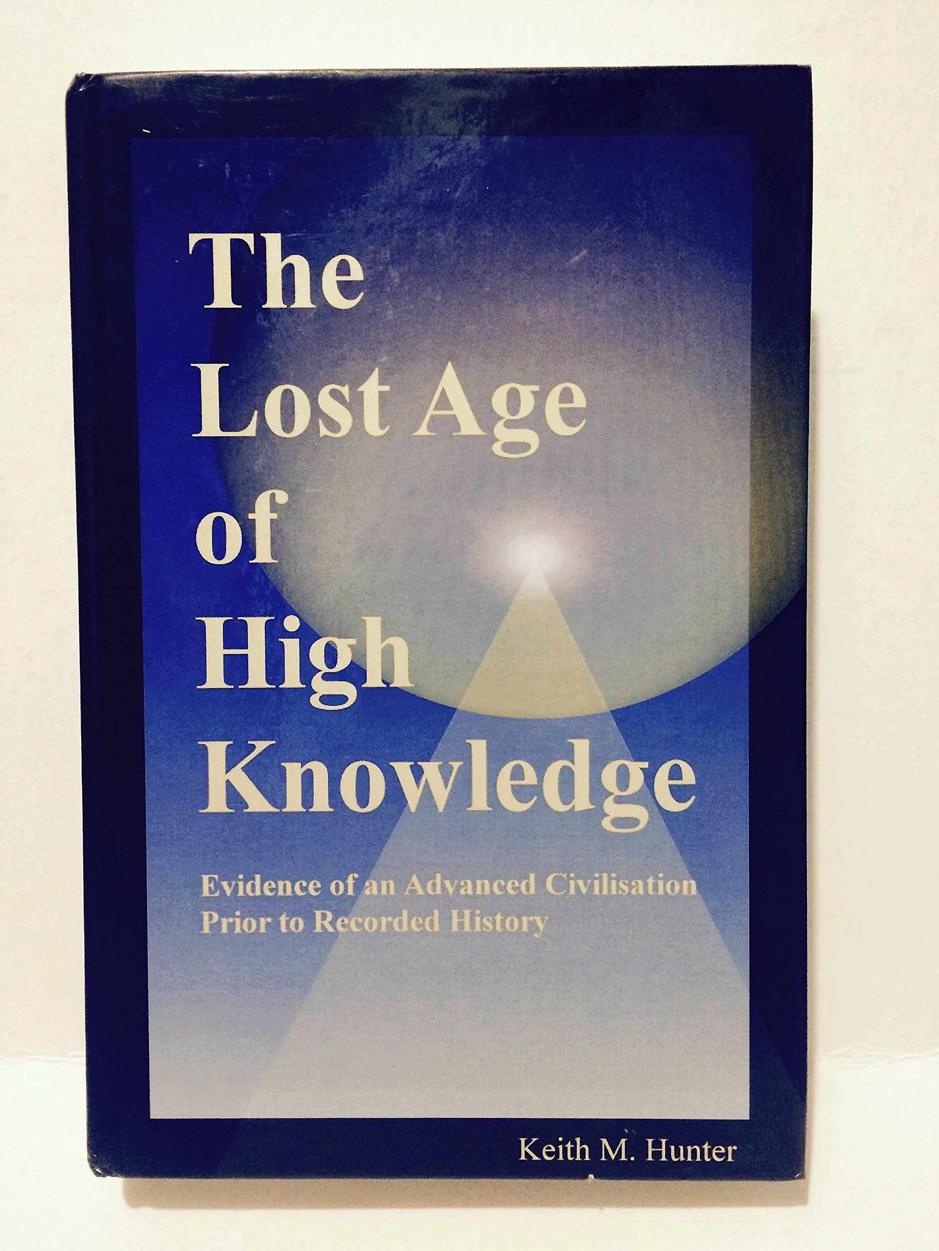 The Lost Age Of High Knowledge By Keith Hunter Knowledge Words