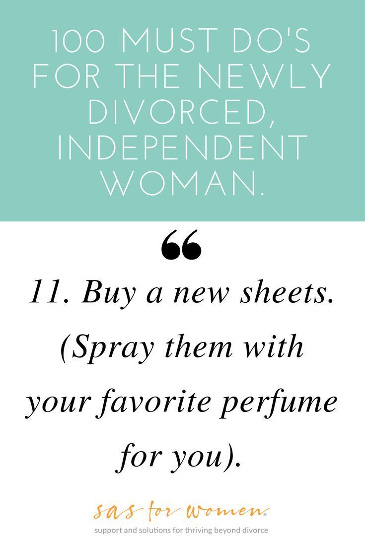 100 Must Do's for the Newly Divorced, Independent Woman