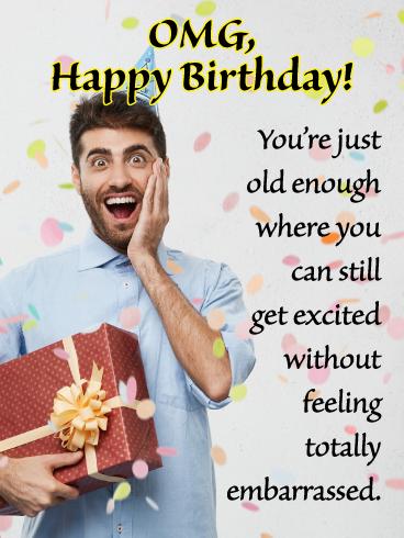 Omg Day Funny Birthday Card For Him Birthday Greeting Cards By Davia Birthday Cards For Him Funny Birthday Cards Happy Birthday Wishes Cards