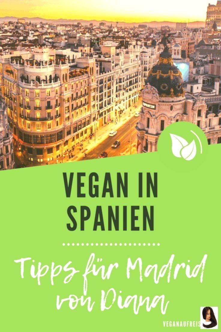 Vegan in Spanien – Tipps für Madrid kann weitaus mehr als nur Sangria und Strand. Gerade in den Großstädten entwickelt sich die vegane Szene rasant. In diesem Artikel nehmen wir dich mit nach Madrid und stellen dir sehenswerte Orte, aber auch vegane Einkaufsmöglichkeiten sowie Restaurants vor