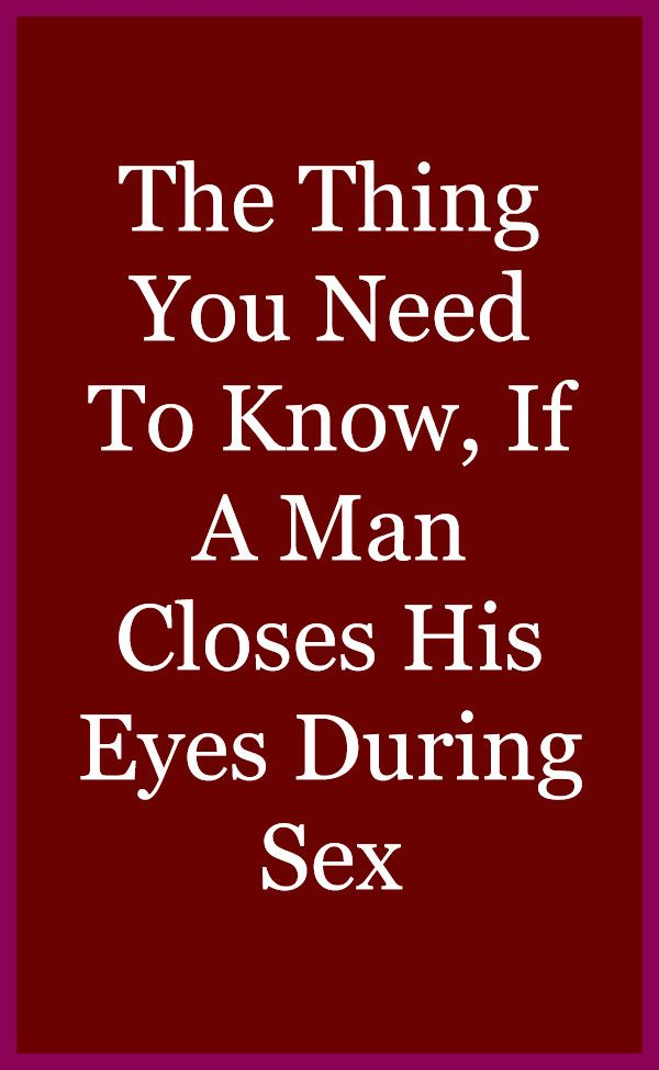 The Thing You Need To Know, If A Man Closes His Ey