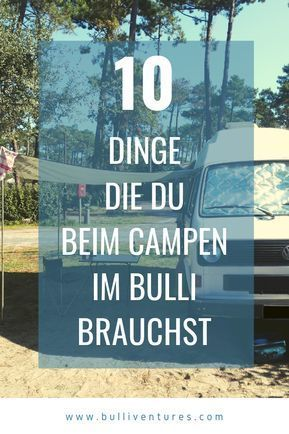 Photo of 10 things you need when camping in a Bulli »Bulliventures