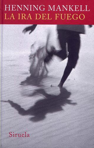 """""""La ira del fuego"""" de Henning Mankell. Ficha elaborada por Israel Díaz."""