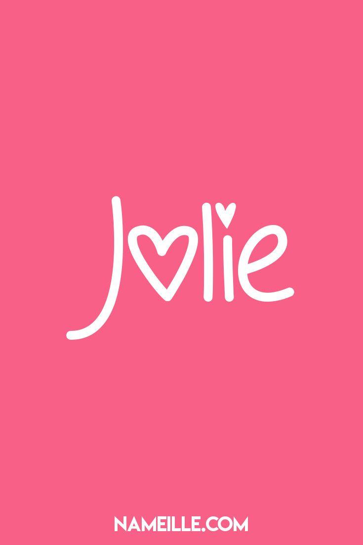 Jolie I Super Cute Baby Names for Girls I Nameille.com ...