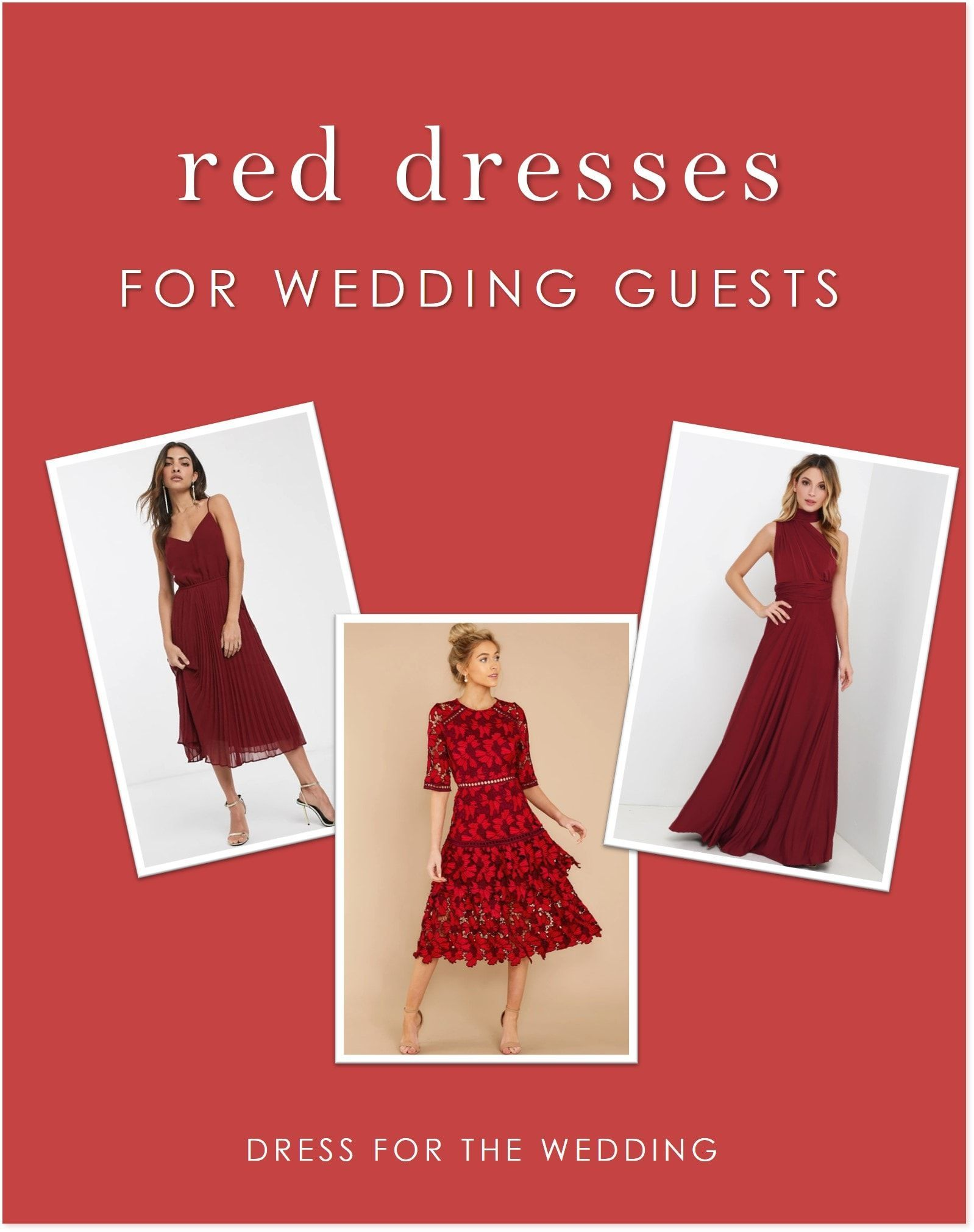 Red Dresses For Weddings Dress For The Wedding In 2021 Red Wedding Dresses Wedding Guest Dress Wedding Dresses [ 2021 x 1598 Pixel ]