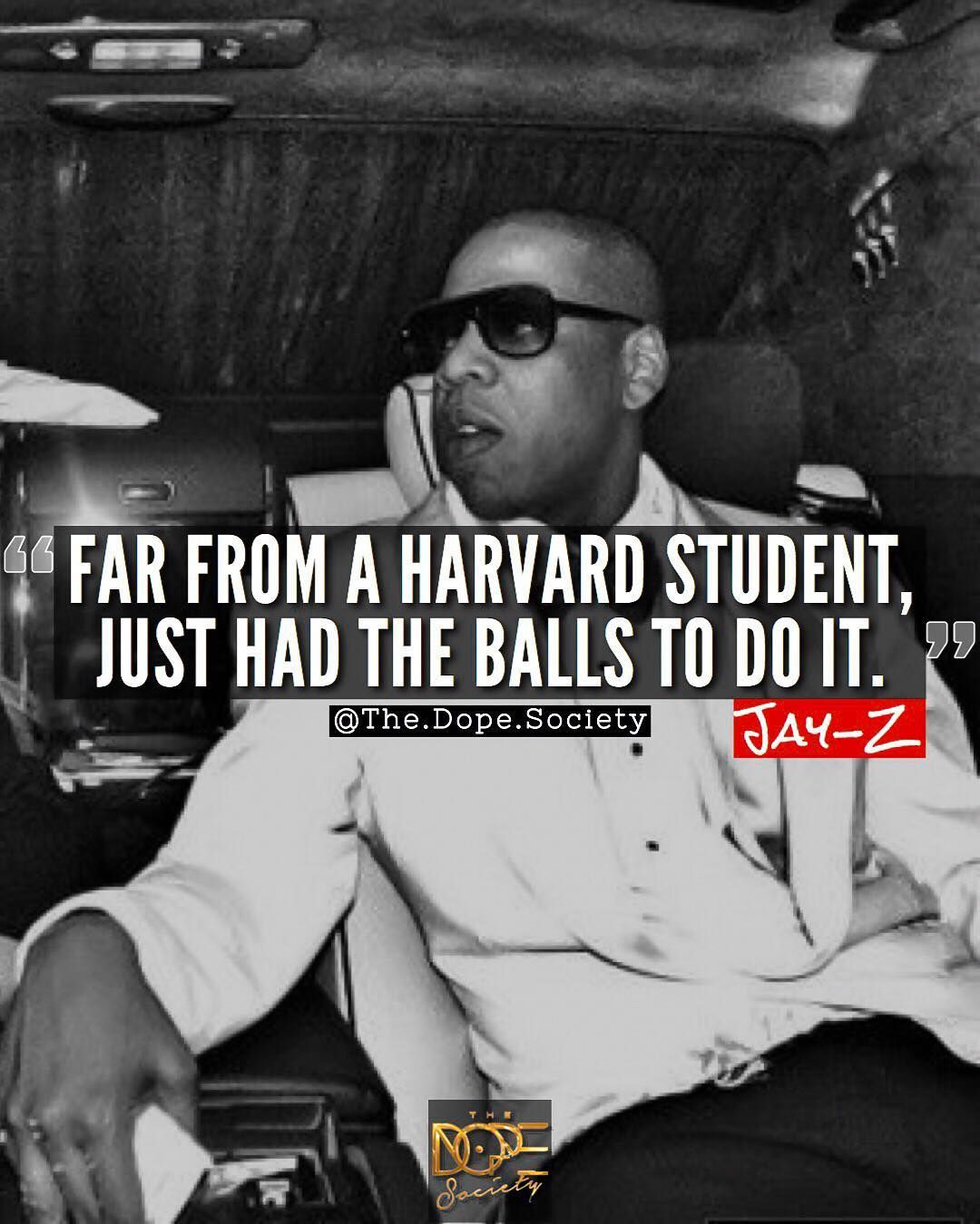 Positive Jay Z Quotes: Jay-z Quotes. Far From A Harvard Student, Just Had The