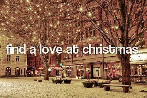 Find a love at christmas christmas merry christmas christmas pictures happy holidays merry xmas