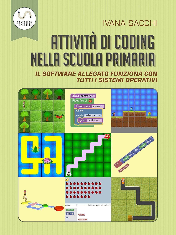 Attivita Di Coding Nella Scuola Primaria Ebook Ivana