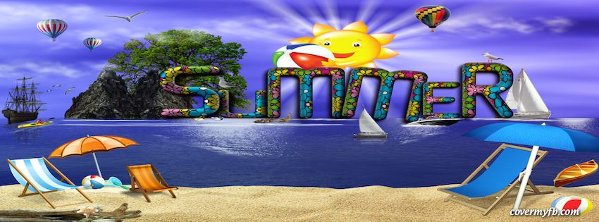 Summer Facebook Covers, Summer FB Covers, Summer Facebook Timeline Covers, Summer Facebook Cover Images