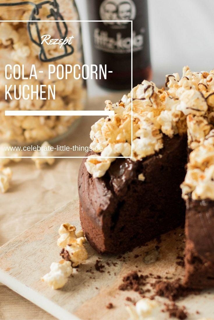 Schokoladen Kola Kuchen Mit Popcorn German Blogger Food