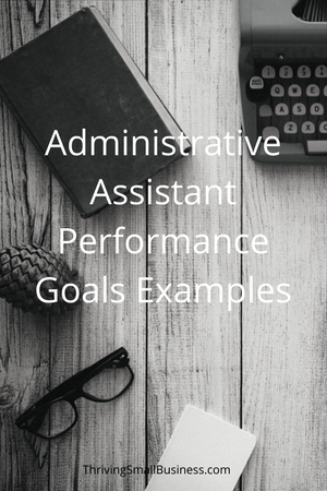 goals for administrative assistants examples