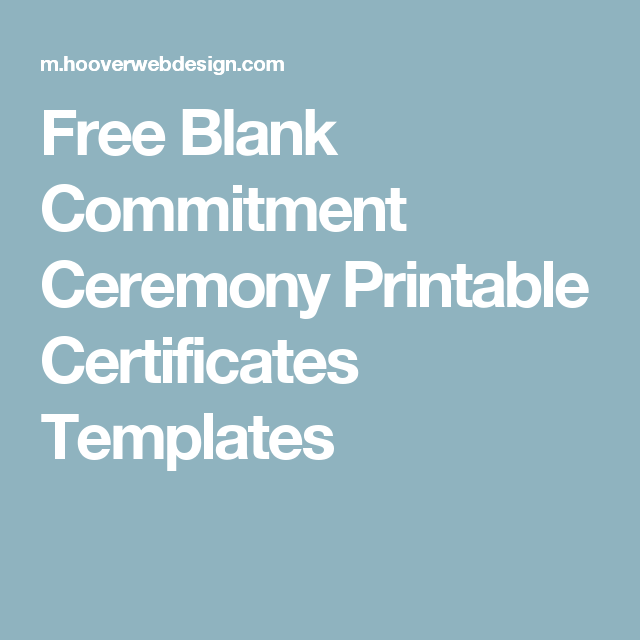 Free Blank Commitment Ceremony Printable Certificates Templates ...