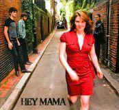 Hey Mama [CD]