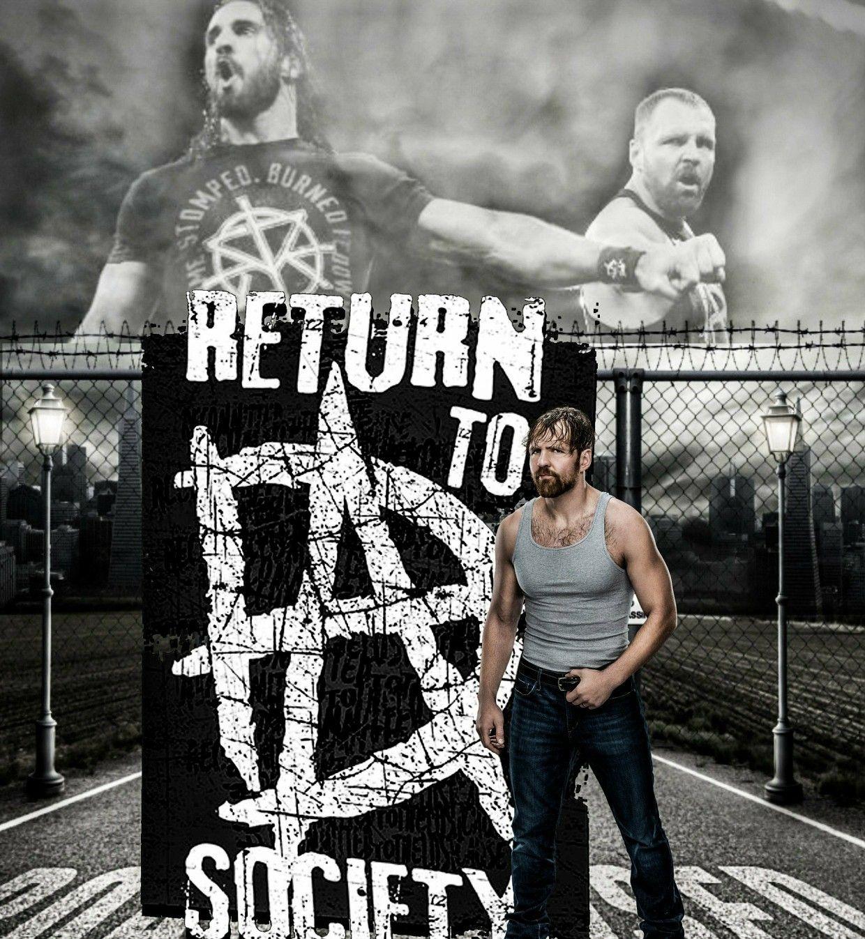 Return To Society Dean Ambrose Seth Rollins Dean Ambrose