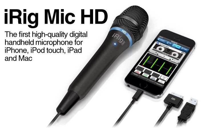 iRig Mic HD - The first high-quality digital handheld microphone for iPhone, iPad, iPod touch and Mac
