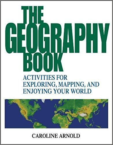 Get this amazon the geography book activities for exploring get this amazon the geography book activities for exploring mapping and enjoying your world 9780471412366 caroline arnold gumiabroncs Gallery
