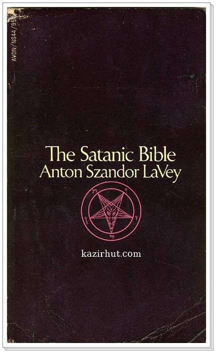 The Satanic Bible By Anton Szandor LaVey pdf | 252 Pages
