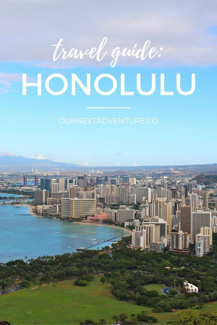Travel Guide Honolulu Hawaii Travel Travel Guide Vacation Trips