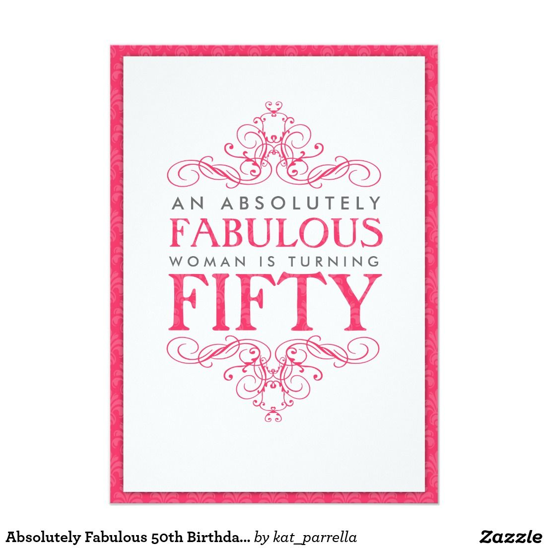 Absolutely Fabulous 50th Birthday Party Invitation | 50th birthday ...