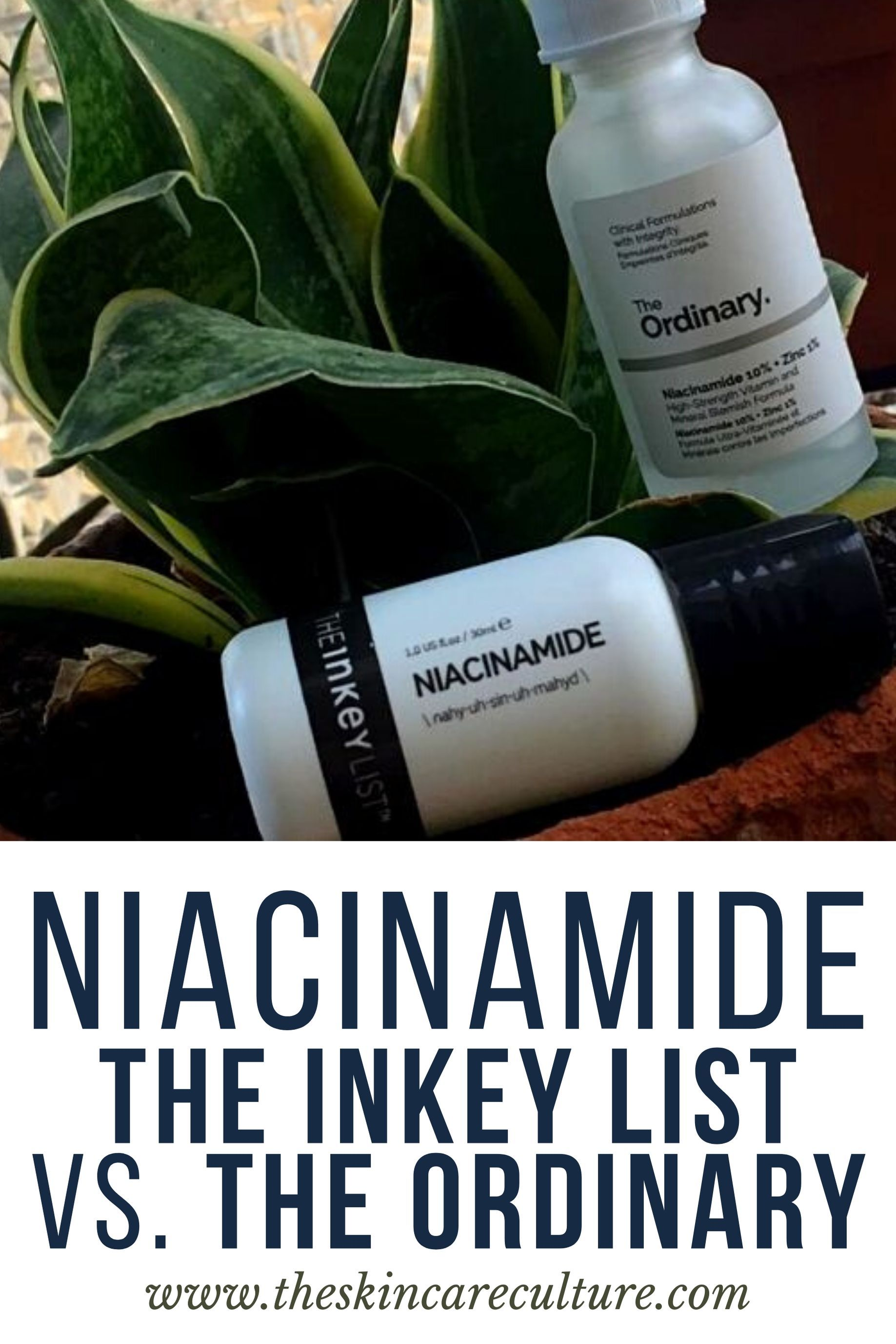 Inkey List Niacinamide vs. The Ordinary Niacinamide Review