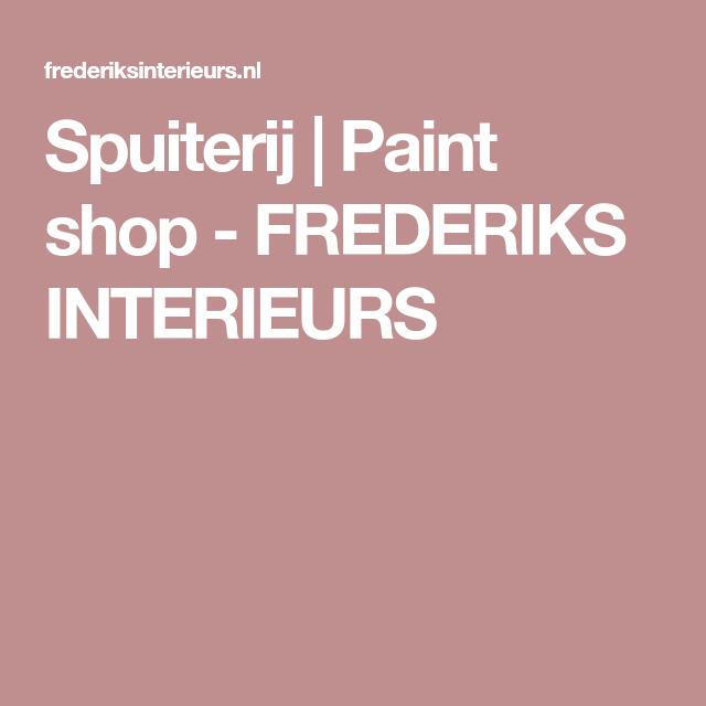 Spuiterij | Paint shop - FREDERIKS INTERIEURS | Meubels spuiten ...
