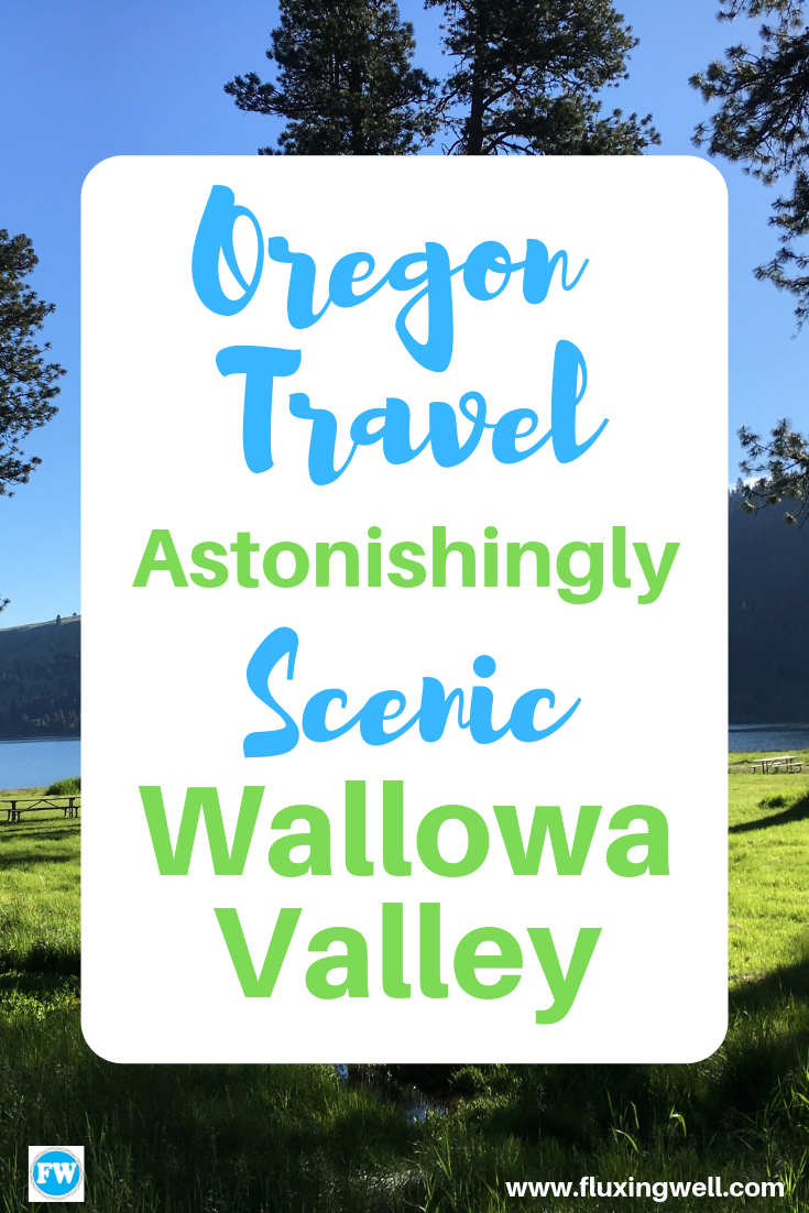 Oregon Travel: Astonishingly Scenic Wallowa Valley #oregontravel