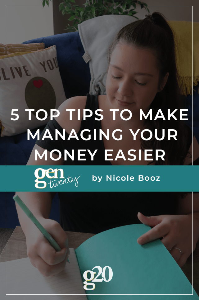 5 Top Tips To Make Managing Your Money Easier Twenty