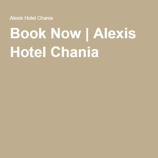 Book Now | Alexis Hotel Chania