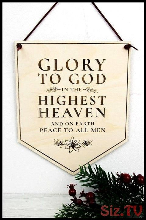Glory to god in the highest heaven wooden christmas banner wall sign Glory to god in the highest heaven wooden christmas banner wall sign Glory to god in the highest heav...