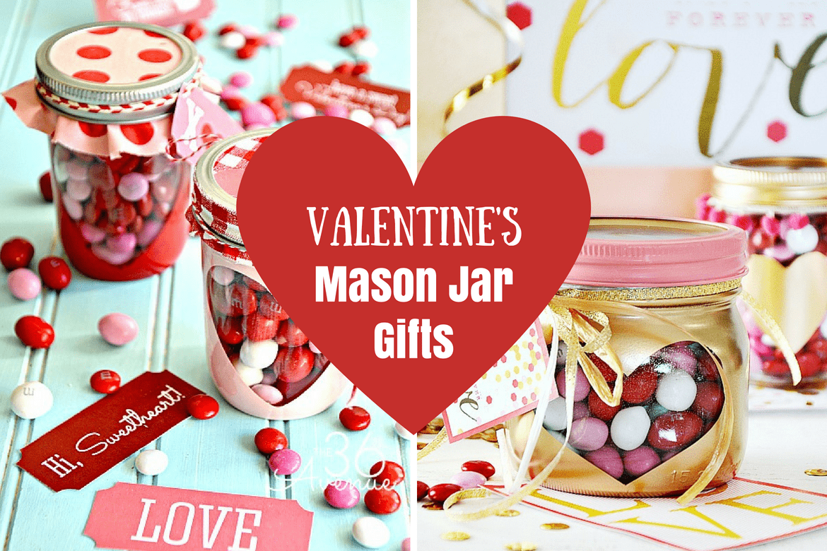 25 DIY Valentine\'s Mason Jar Gifts That Everyone Will Fall In Love ...