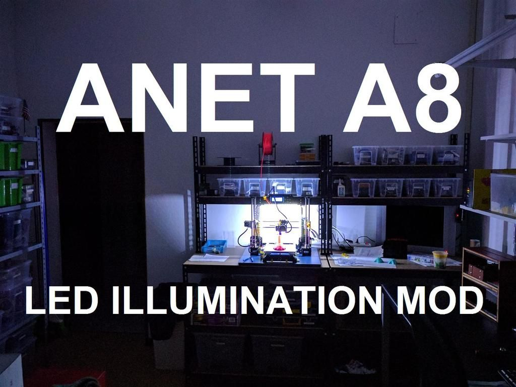Anet+A8+LED+Illumination+MOD+by+papinist  | 3D-Drucker | 3d drucker