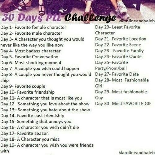 30 Day Pll Challenge Ima Do This Pretty Little Liars