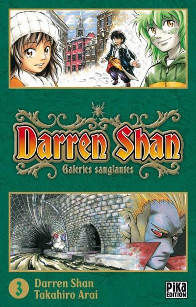 Takahiro Arai - Darren Shan. Tome (N°3) : Galeries sanglantes