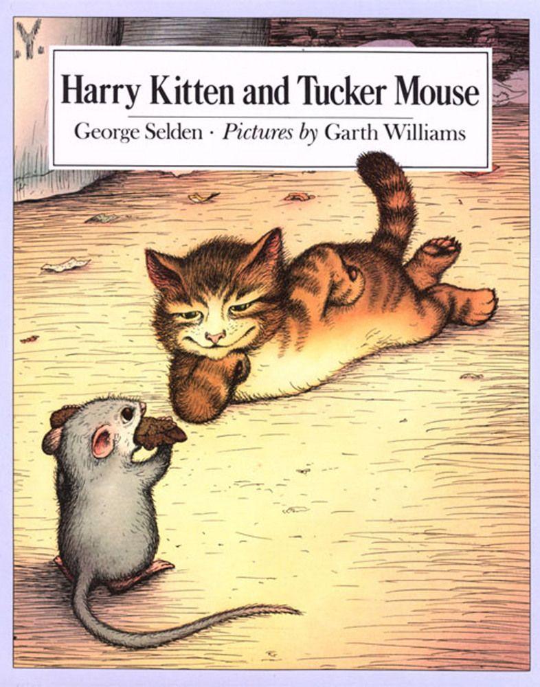 Harry Kitten and Tucker Mouse