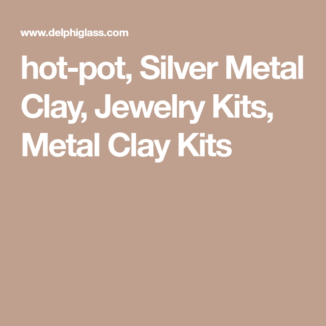 PMC3 Deluxe Jewelry Clay Kit | Clay, Precious metal clay ... |Pmc Clay Hot Pot