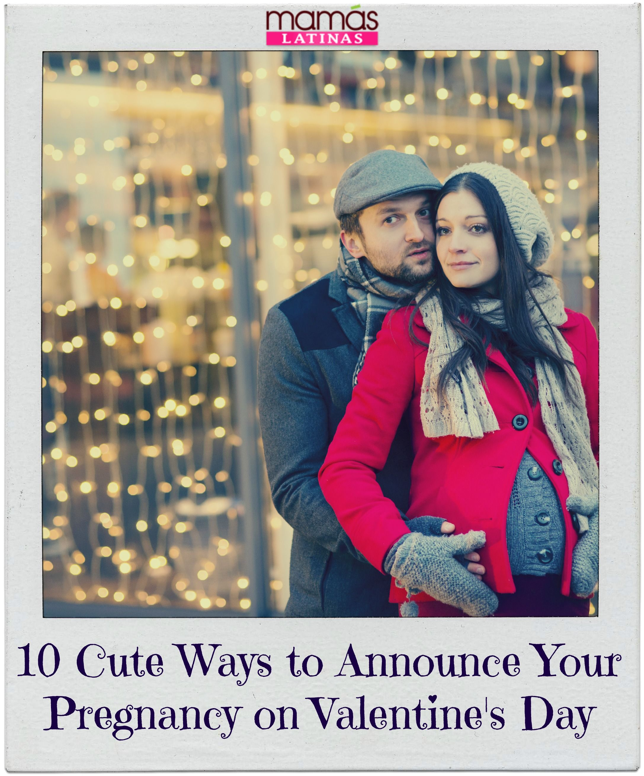 10 Adorable Ways To Announce Your Pregnancy This Valentine S Day