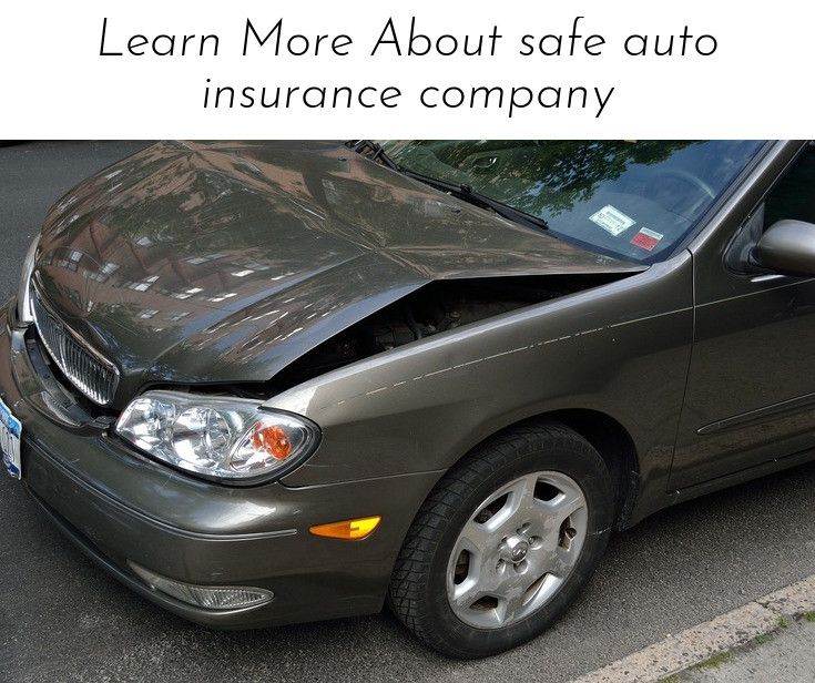 Read More About Learn More About Safe Auto Insurance Company