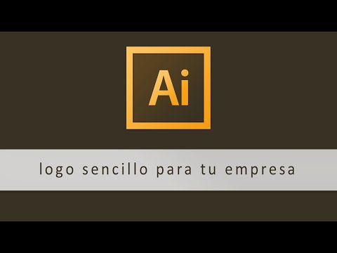Illustrator Cómo Hacer Un Logo Sencillo Para Tu Empresa Programa Para Hacer Logos Como Hacer Logos Aplicacion Para Hacer Logos