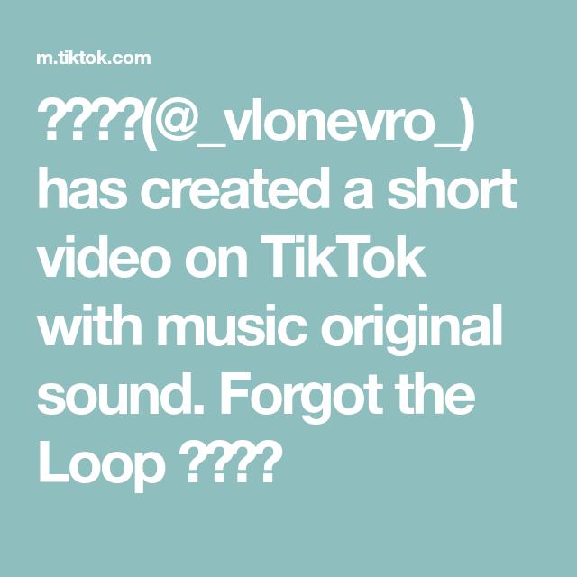 Vlonevro Has Created A Short Video On Tiktok With Music Original Sound Forgot The Loop The Originals Aesthetic Anime Music