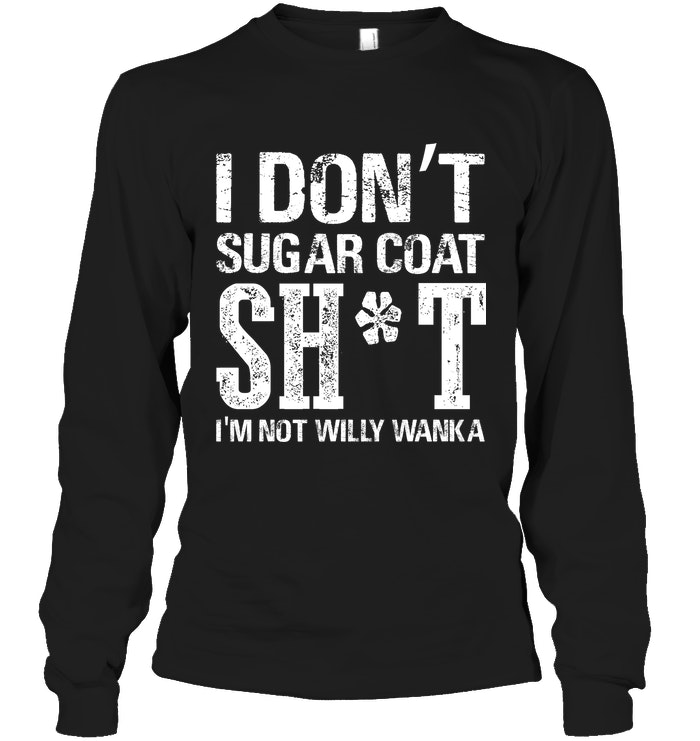 Latest Funny Shirts Just a moment... Suga Coat Shit | Funny Shirts | Funny T Shirts Hilarious | Funny T Shirts For Women And Man | Cool T Shirts 3