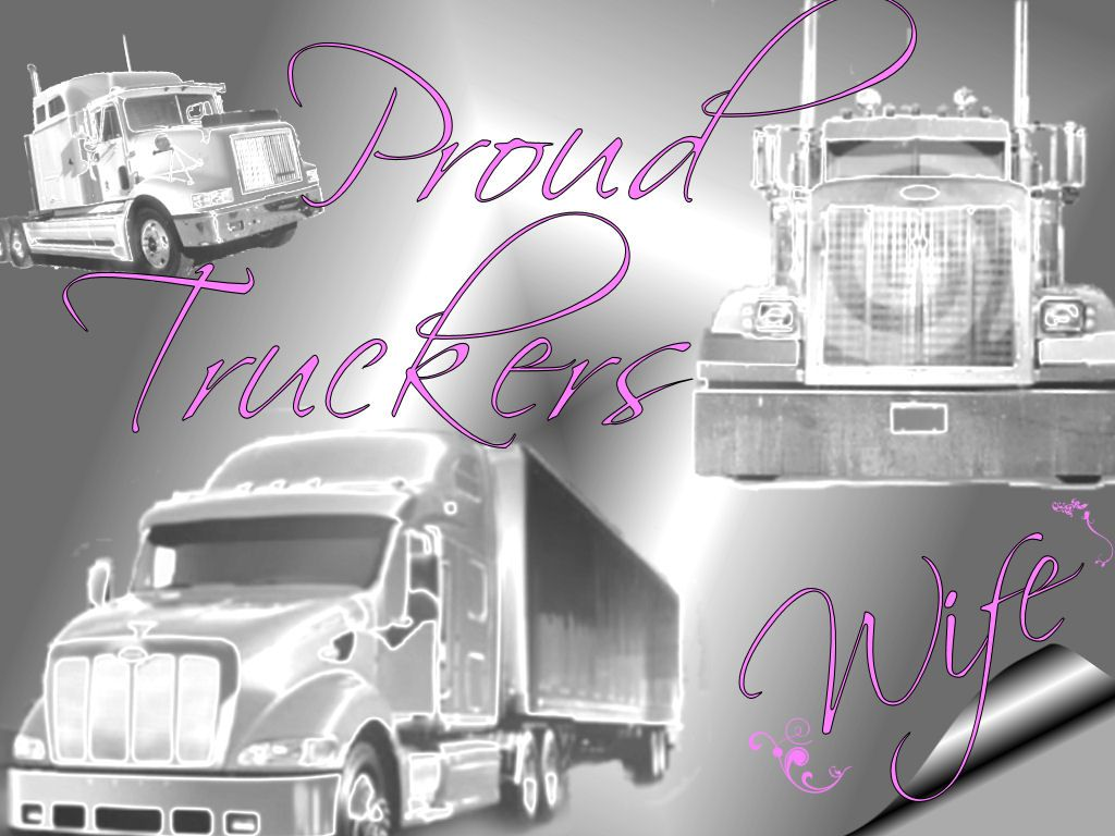 Trucker Quotes Driver's Wife  Trucker's Wife  Pinterest