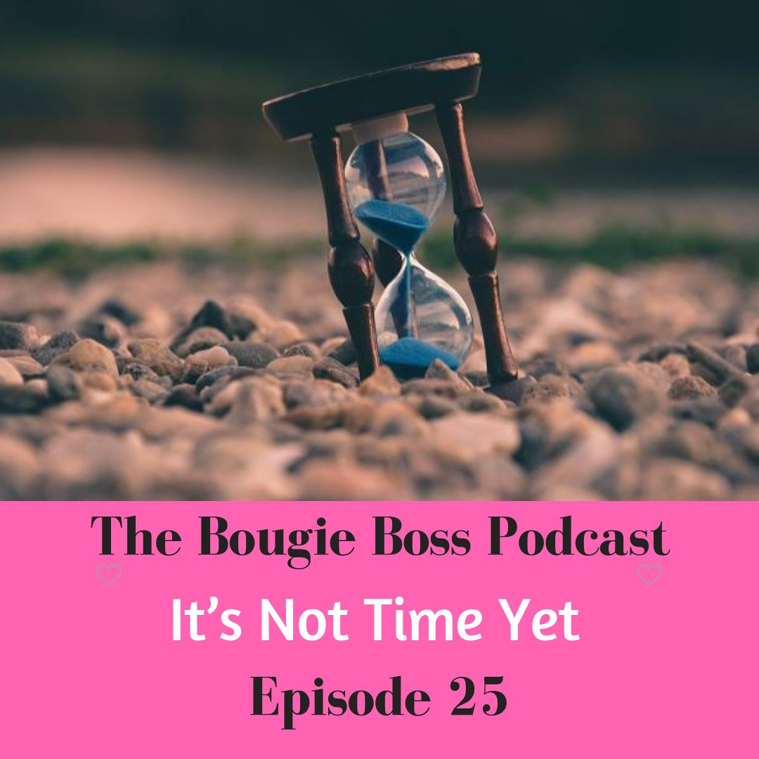 Follow and subscribe to the Bougie Boss Podcast available on