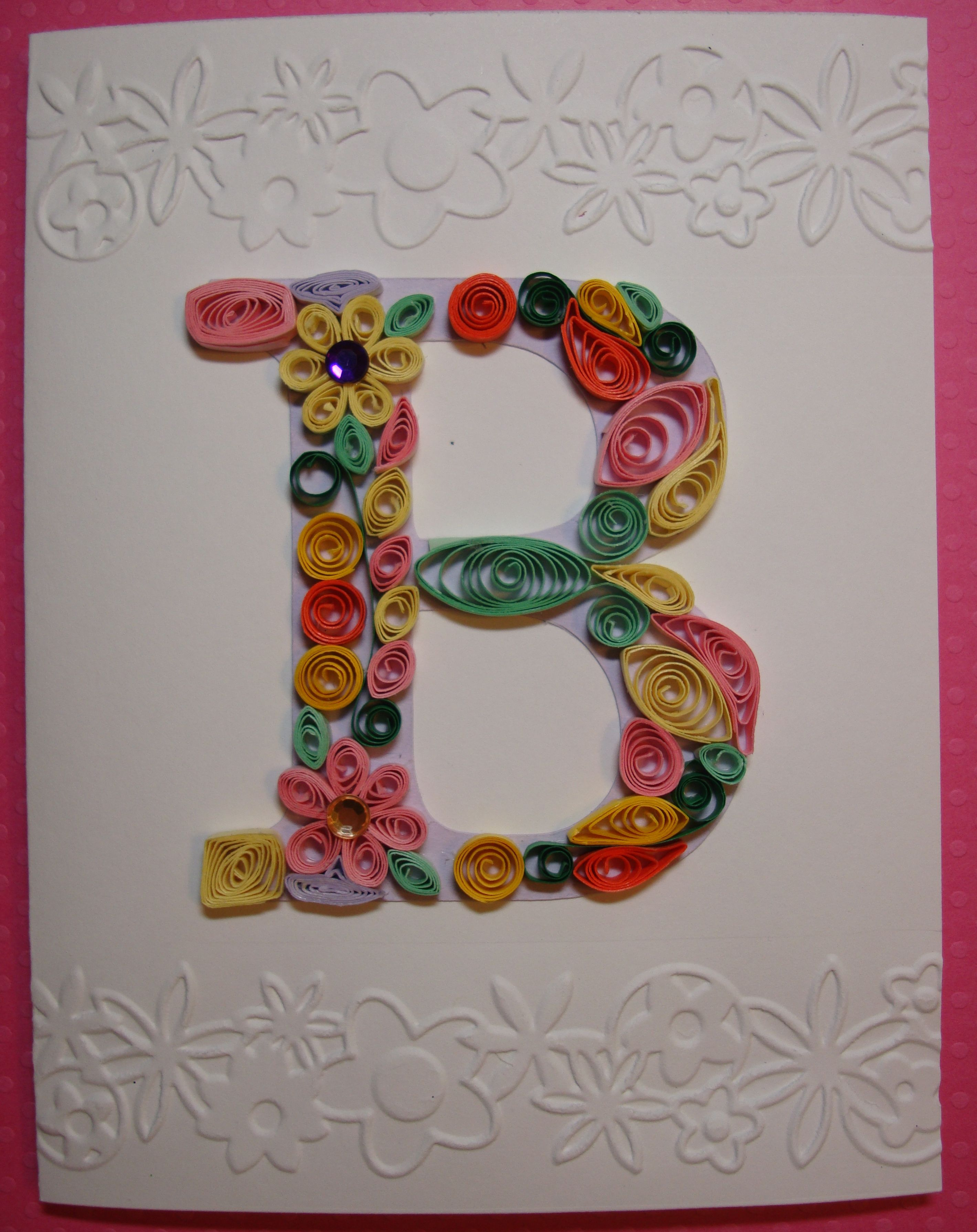 B is for Bonnie s Birthday I cut out a capital letter B with my