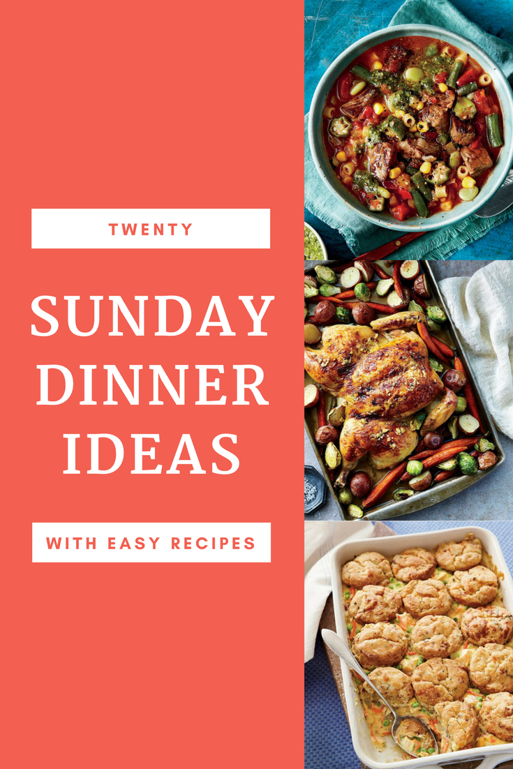 20 sunday dinner ideas with easy recipes in 2018 | dinner recipes