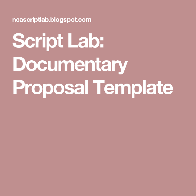 Script Lab Documentary Proposal Template Practice Pinterest