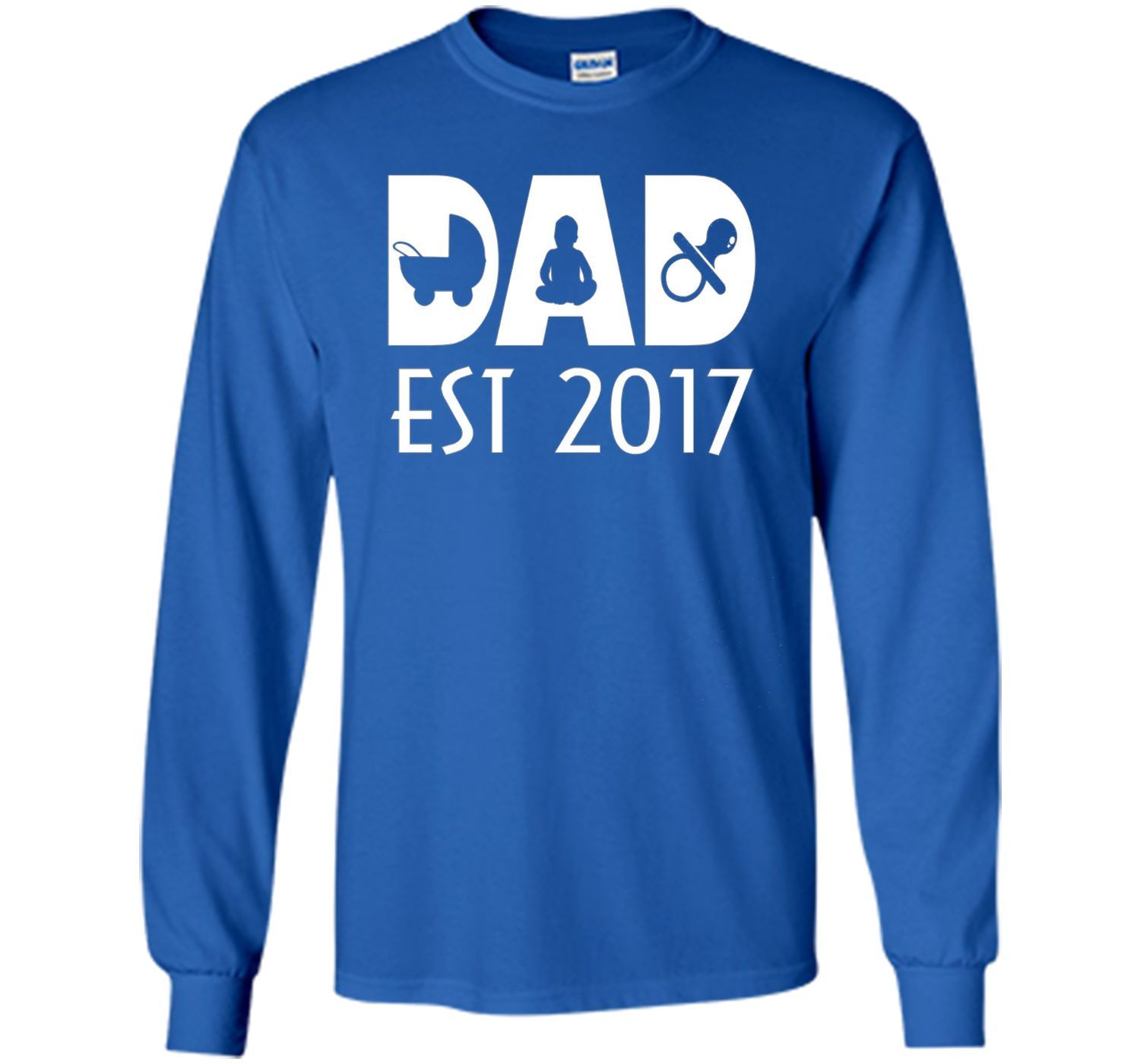 Best Gifts For First Time Dads Part - 39: Happy First Time Dad 2017 T Shirt - Best Gift Fatheru0027s Day