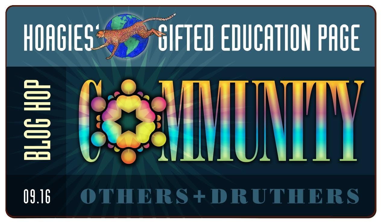 Hoagies' Gifted blog hop takes on Community. Whether you've found Community or you're still searching, parent, child, music parent, gifted elder... check ...