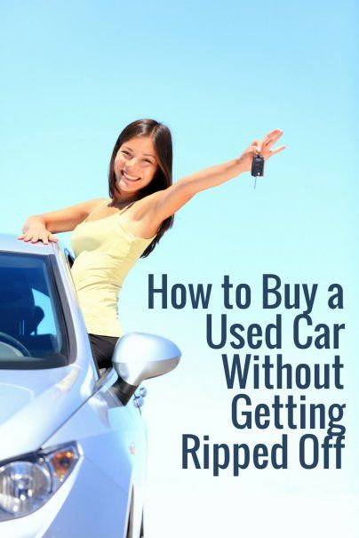 How To Buy A Used Car Without Getting Ripped Off With Images