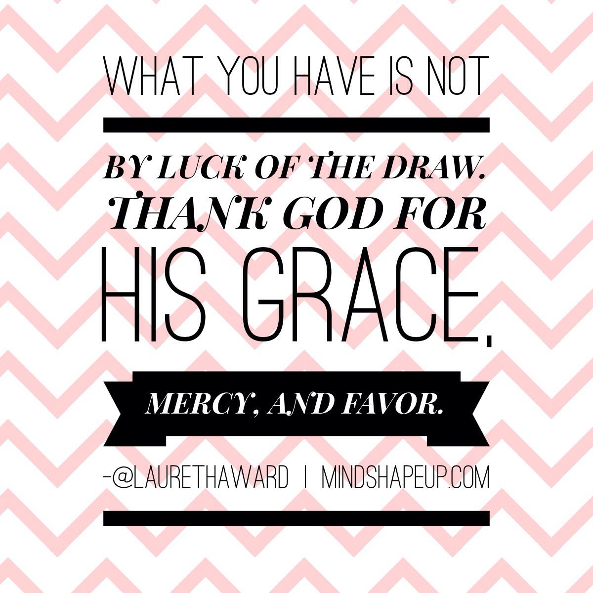 Thanking God For His Grace And Mercy
